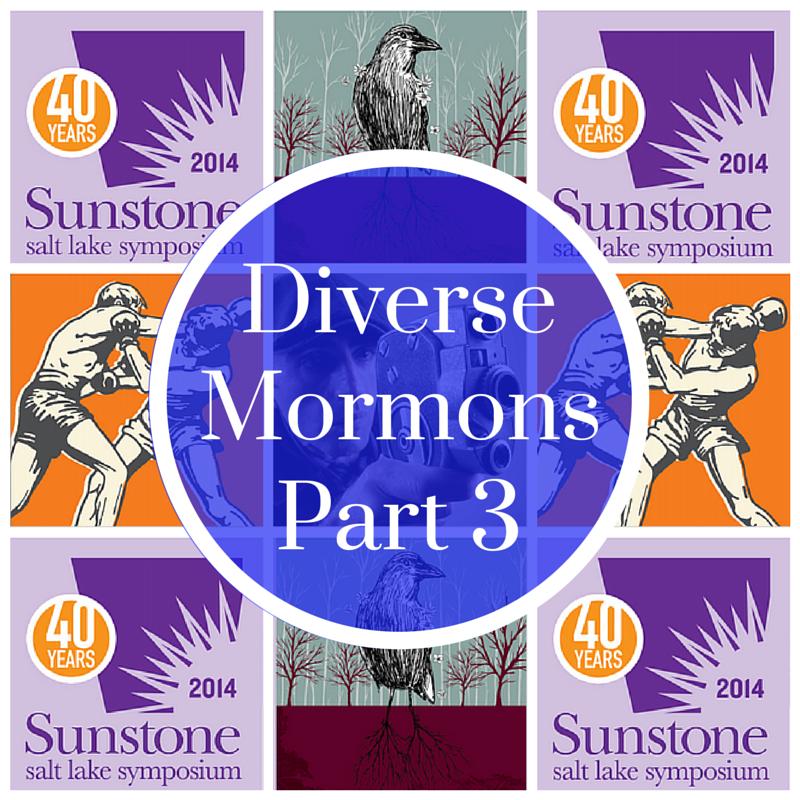 39: Diverse Mormons, Part 3, Interviews from the 2014 Salt Lake Sunstone Symposium
