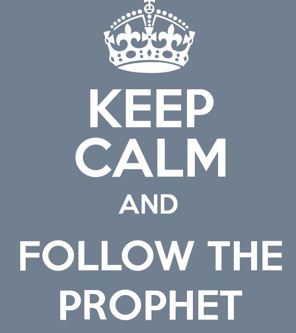 Follow the Prophet (Redux)