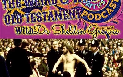 ISAIAH GOES  STREAKING – The Weird and Wild Old Testament (episode 31; 337)