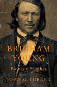 Brigham Young Pioneer Prophet - John G. Turner