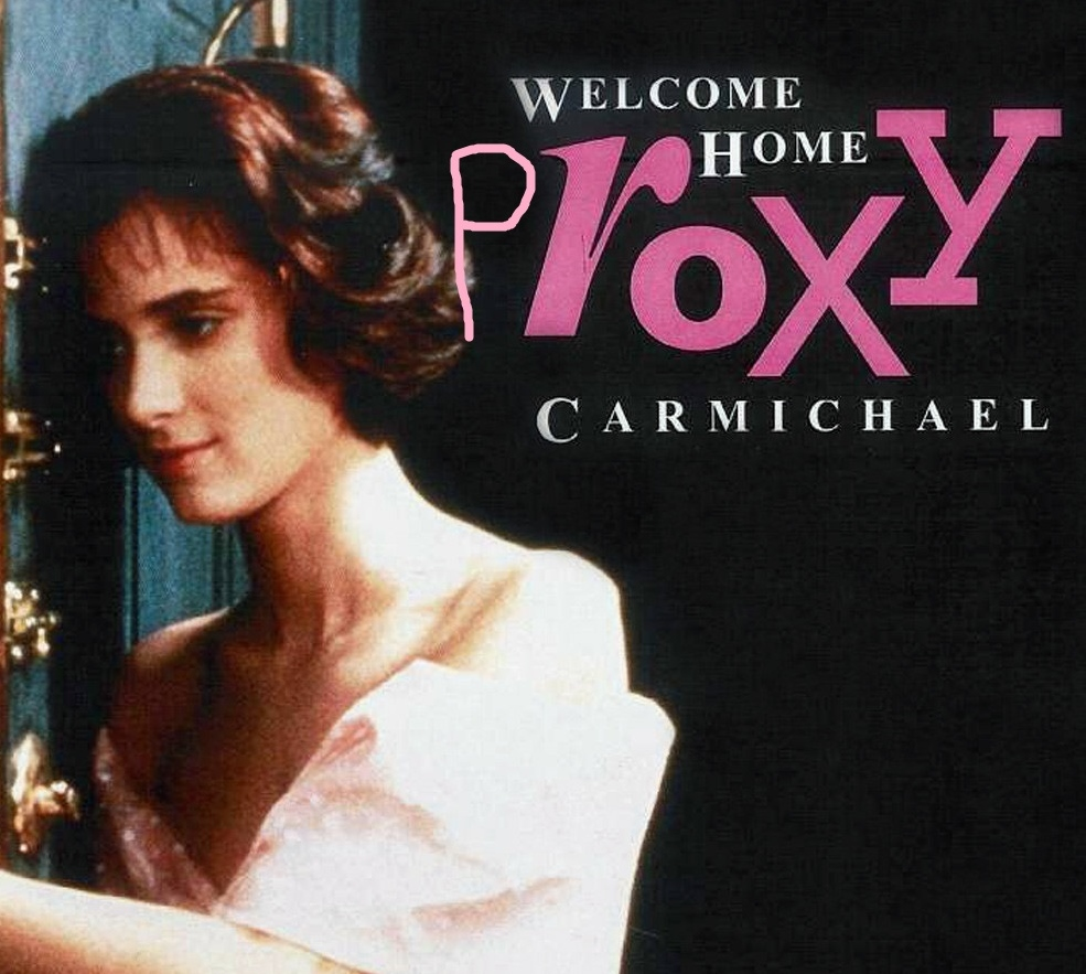 Welcome home, Proxy Carmichael