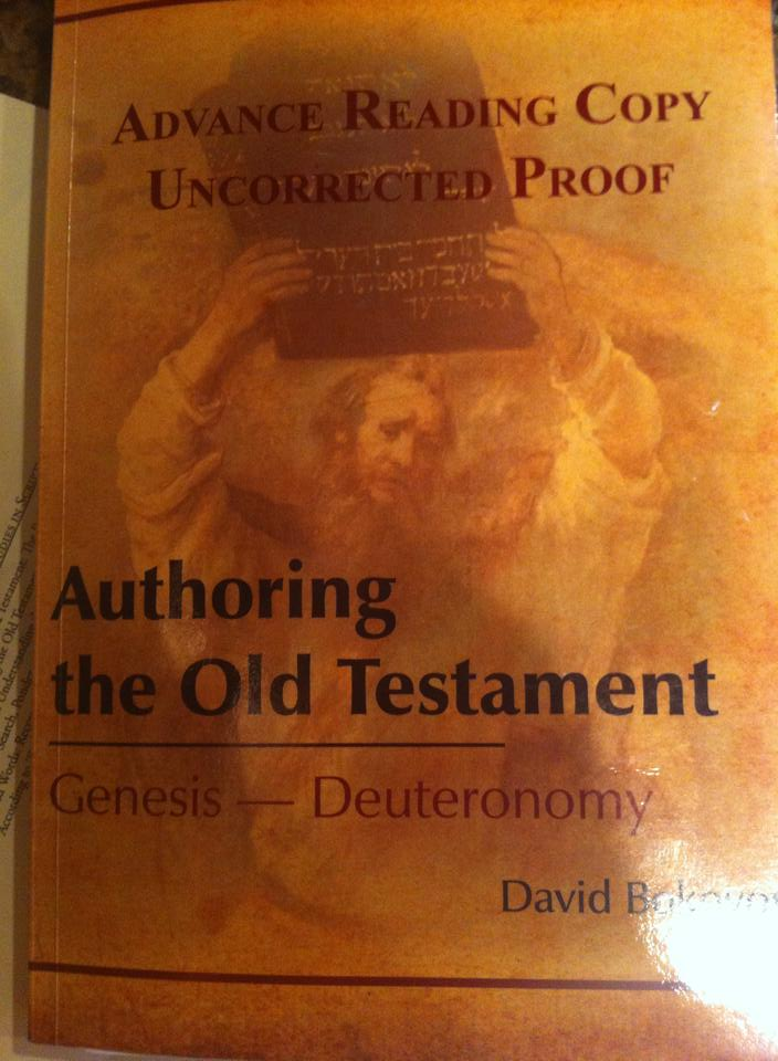 AUTHORING THE OLD TESTAMENT:  GENISIS-DEUTERONOMY     – A BOOK REVIEW
