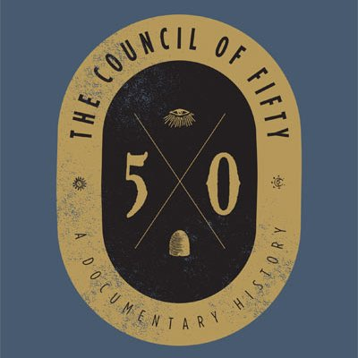 60: The Council of 50 – A Documentary History