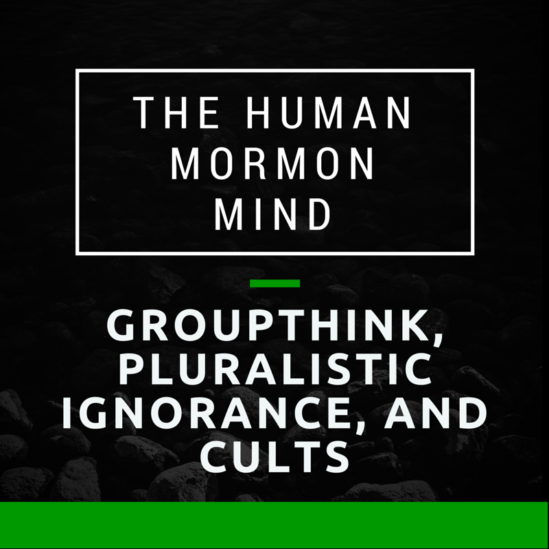 67: Groupthink, Pluralistic Ignorance, and Cults