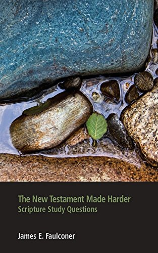 The New Testament Made Harder