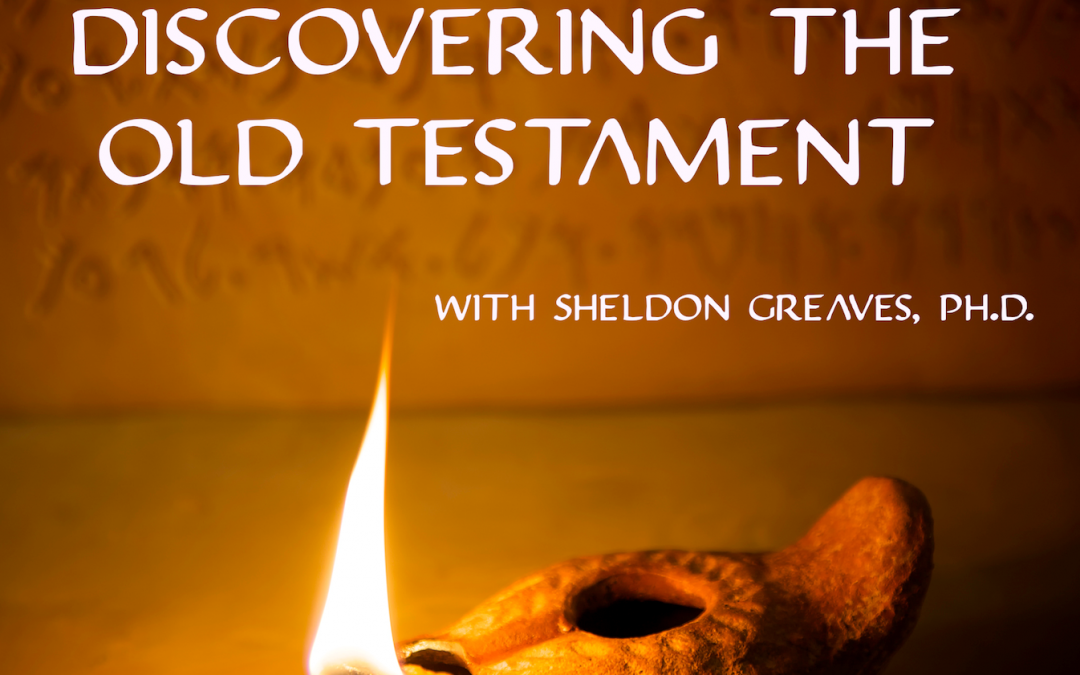86: Discovering the Old Testament