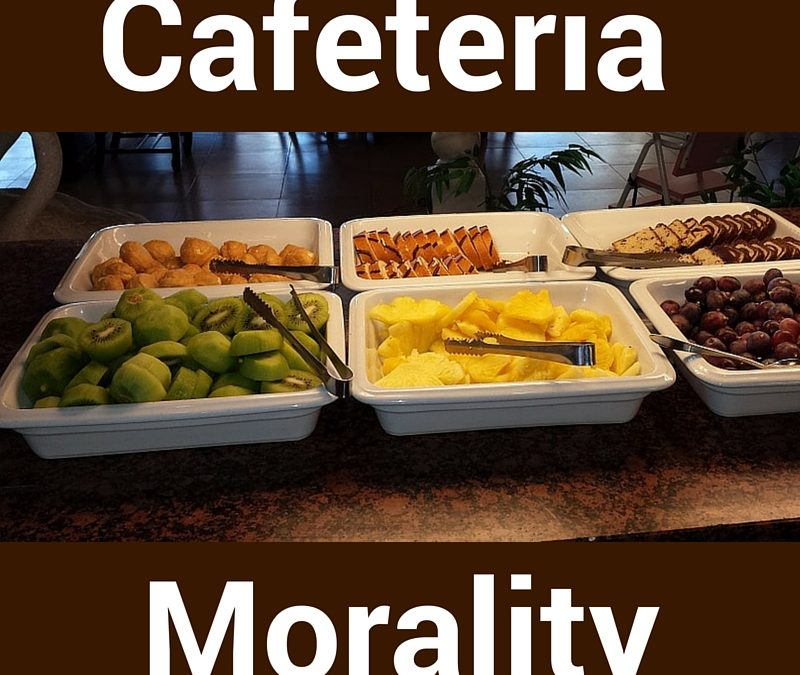 Cafeteria Morality