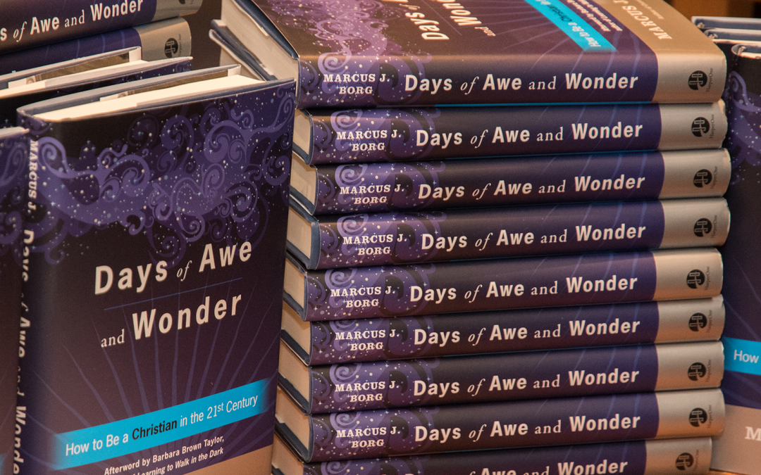 "Book Review: ""Days of Awe and Wonder"" by Marcus Borg"