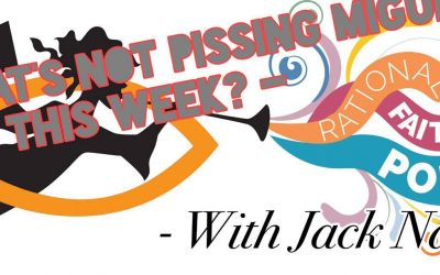 What's Not Pissing Miguel Off This Week? – With Jack Naneek (Episode 2; 180)
