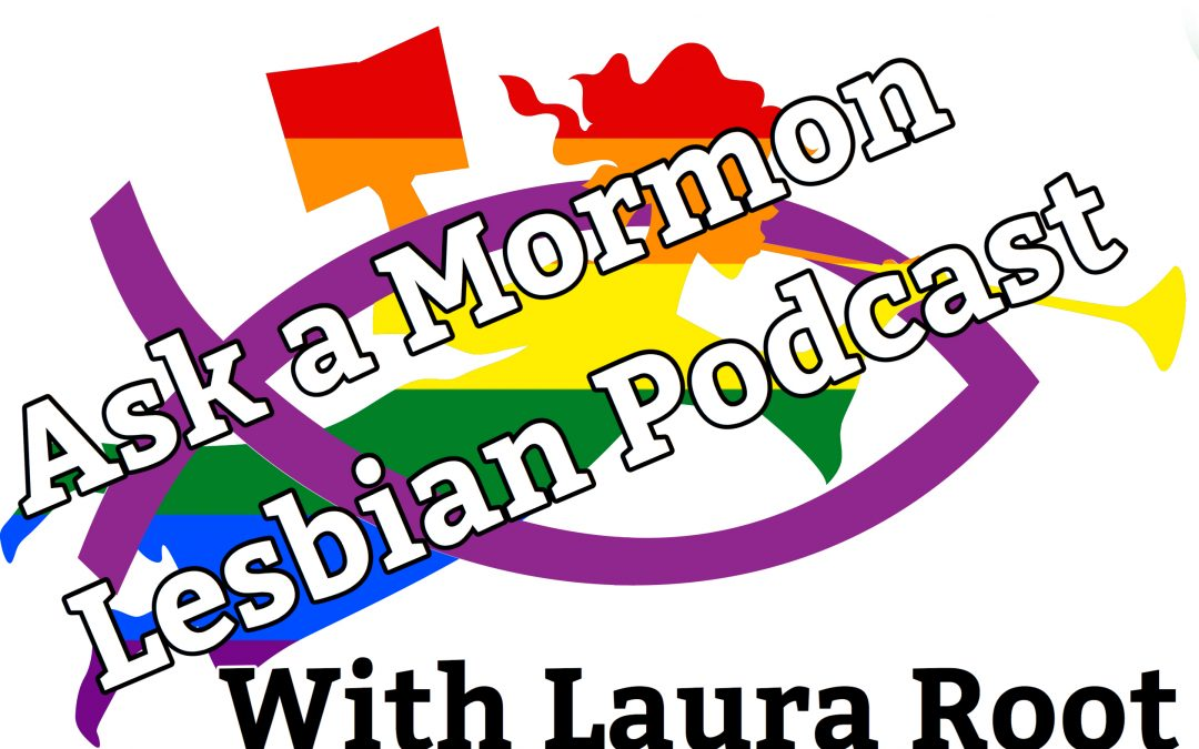 The Ask a Mormon Lesbian Podcast:¿WHY PRESIDENT OAKS? Personal Stories from LGBTQ+ Mormons & The Riddle Scale (episode 34; 303)