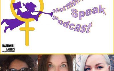 Are The Temple Changes Good? Mormon Women Speak (Episode 19, 342)