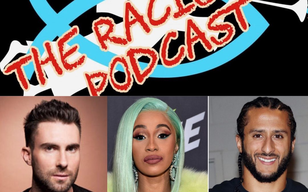 The Super Bowl's Brand of Racism; The Racism 101 Podcast (346;54)
